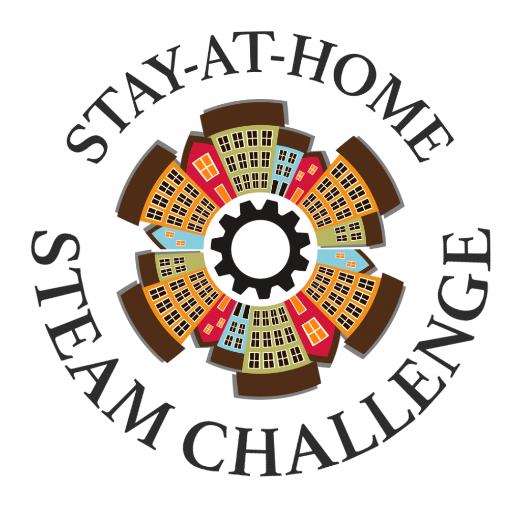 Stay-At-Home STEAM Challenge text with circle of buildings and gear